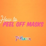 HOW TO: 7th Heaven Peel Off Masks